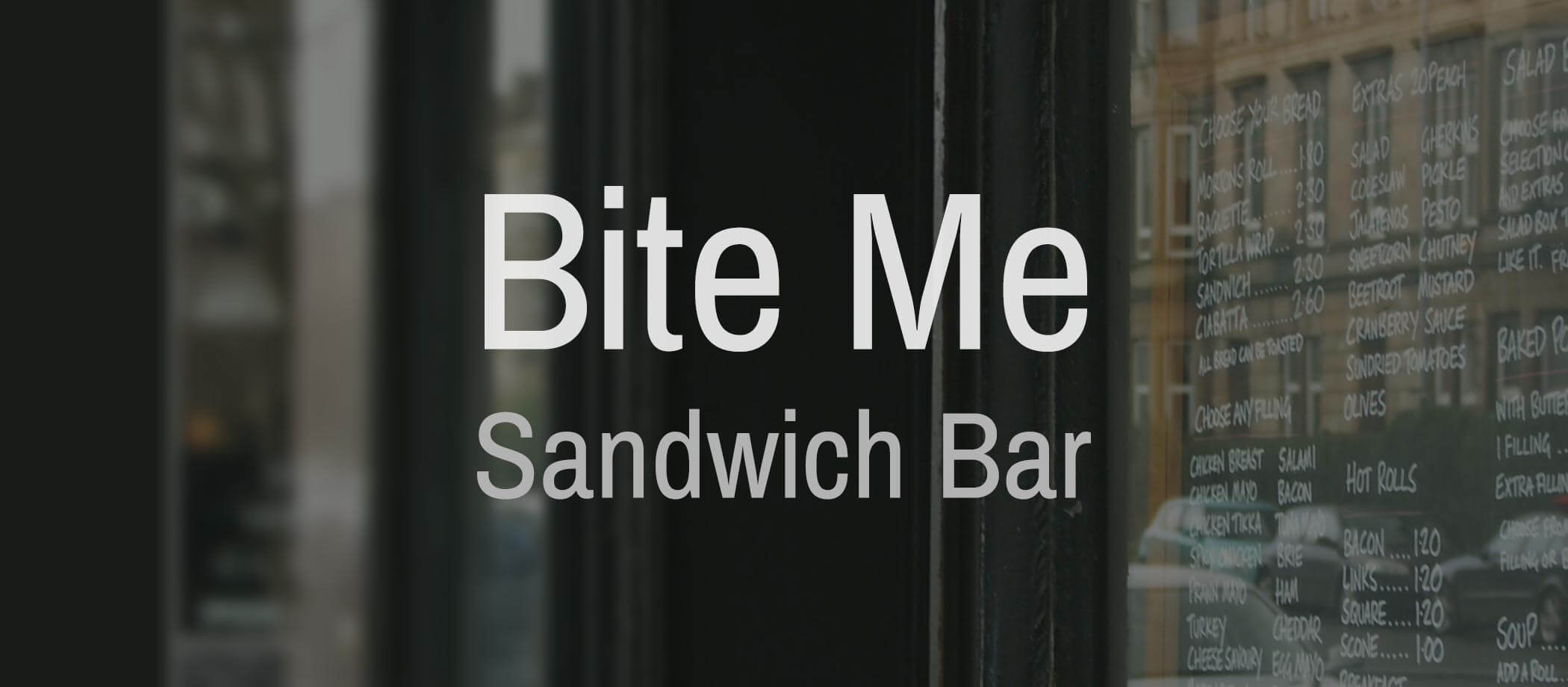 Bite Me – marketing for a favourite local eatery…